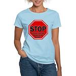 Stop Believing the Internet Women's Light T-Shirt