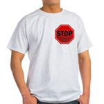 Stop Believing the Internet Light T-Shirt