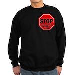 Stop Believing the Internet Sweatshirt (dark)