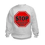 Stop Believing the Internet Kids Sweatshirt