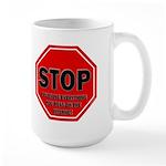 Stop Believing the Internet Large Mug