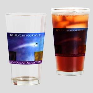 BELIEVE IN YOURSELF Drinking Glass