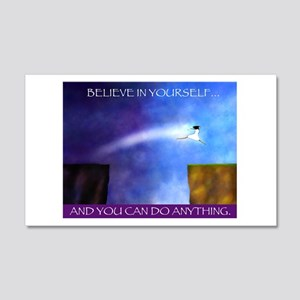 BELIEVE IN YOURSELF 20x12 Wall Decal