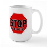 Stop Stupid Large Mug