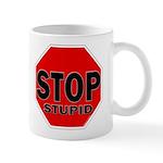 Stop Stupid Mug