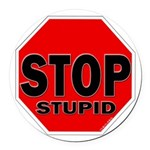 Stop Stupid Round Car Magnet