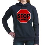 Stop Stupid Hooded Sweatshirt