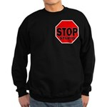 Stop Stupid Sweatshirt (dark)
