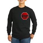 Stop Stupid Long Sleeve Dark T-Shirt