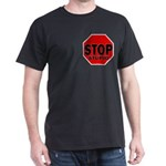 Stop Stupid Dark T-Shirt