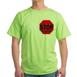 Stop Stupid Green T-Shirt