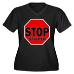 Stop Stupid Women's Plus Size V-Neck Dark T-Shirt