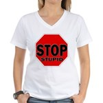 Stop Stupid Women's V-Neck T-Shirt