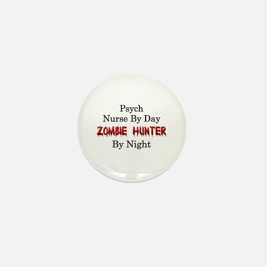 Psych Nurse/Zombie Hunter Mini Button
