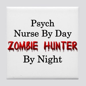 Psych Nurse/Zombie Hunter Tile Coaster