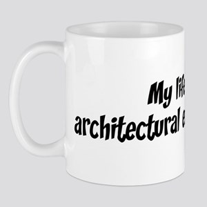 Life is architectural enginee Mug