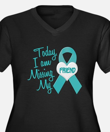 Missing My Friend 1 TEAL Plus Size T-Shirt