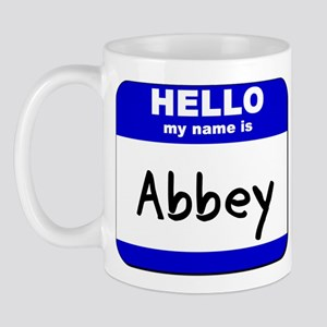 hello my name is abbey  Mug