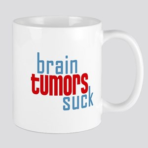 Brain Tumors Suck Mugs