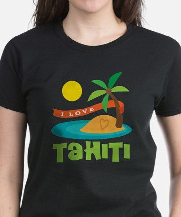 I Love Tahiti Women's Dark T-Shirt