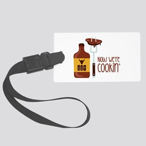 Now Were COOKIN Luggage Tag