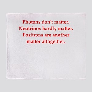 physics joke Throw Blanket