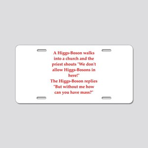 physics joke Aluminum License Plate