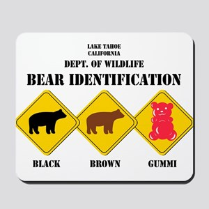 Gummi Bear Warning - Tahoe Mousepad