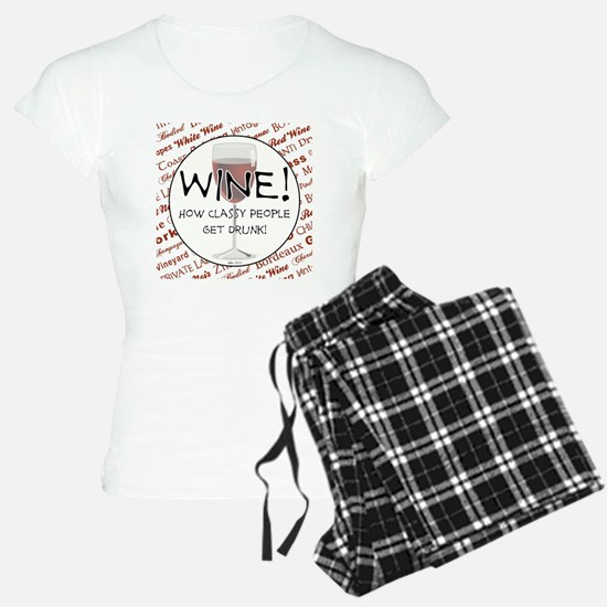 WINE, HOW CLASSY PEOPLE GET Pajamas