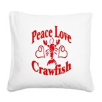 PeaceLoveCrawfish1tran Square Canvas Pillow