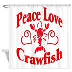 PeaceLoveCrawfish1tran Shower Curtain