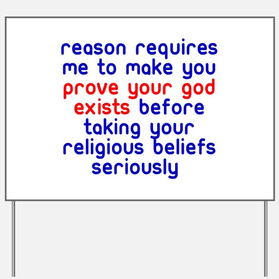Reason Requires Yard Sign