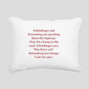 physics joke Rectangular Canvas Pillow