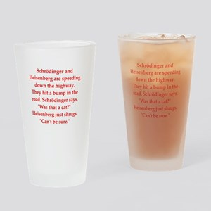 physics joke Drinking Glass