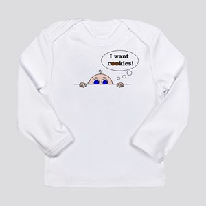 I want cookies! Long Sleeve T-Shirt