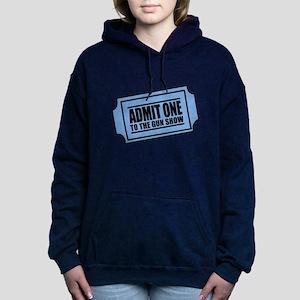 Admit One To The Gun Show Hooded Sweatshirt