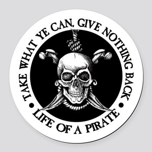 (Pirate) Take What Ye Can Round Car Magnet