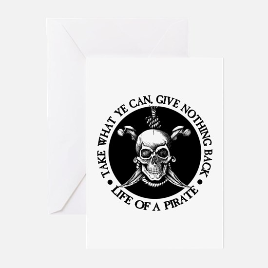 (Pirate) Take What Ye Can Greeting Cards