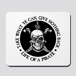 (Pirate) Take What Ye Can Mousepad