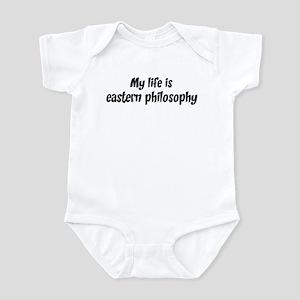 Life is eastern philosophy Infant Bodysuit