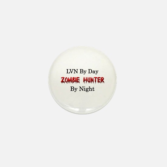 LVN/Zombie Hunter Mini Button