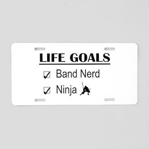 Band Nerd Ninja Life Goals Aluminum License Plate