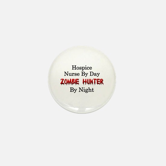 Hospice Nurse/Zombie Hunter Mini Button