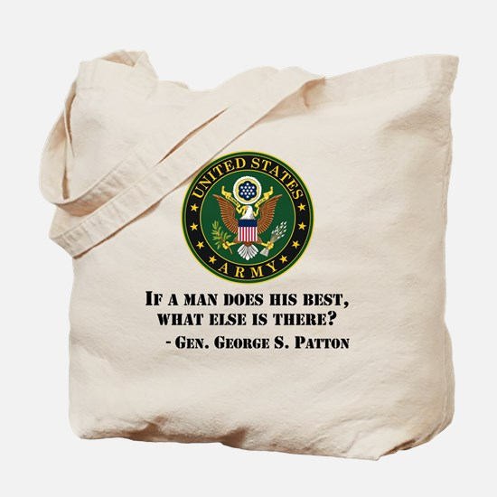 If A Man Does His Best Quote Tote Bag