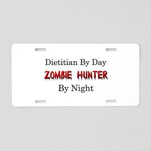 Dietitian/Zombie Hunter Aluminum License Plate