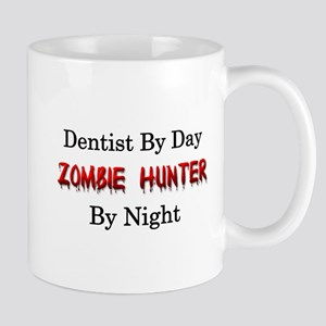 Dentist/Zombie Hunter Mug