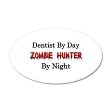 Dentist/Zombie Hunter Wall Decal