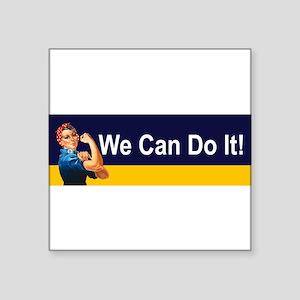 StickerBumper_90_H_F_RosieWeCanDoIt Sticker