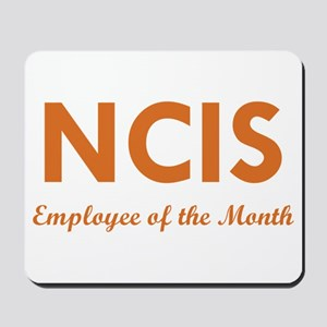 NCIS EMPLOYEE OF THE MONTH Mousepad