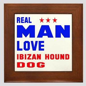 Real Man Love Ibizan Hound Dog Framed Tile